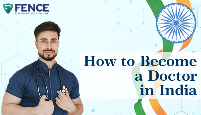 How to Become a Doctor in India?