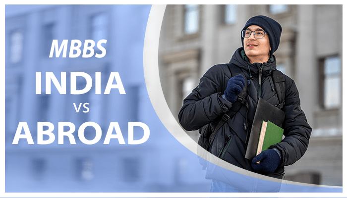 Study MBBS in India vs Abroad Countries
