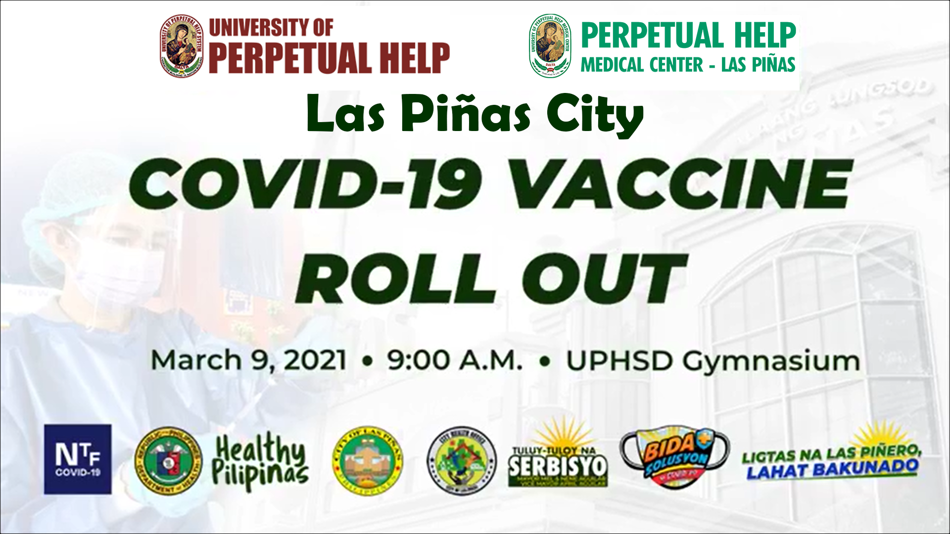 COVID-19 Vaccination Roll out in University of Perpetual Help System Dalta, Philippines