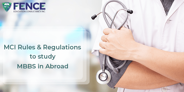 MCI Rules and Regulations for MBBS in Abroad