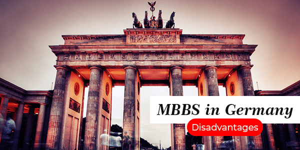 Disadvantages of Studying MBBS in Germany
